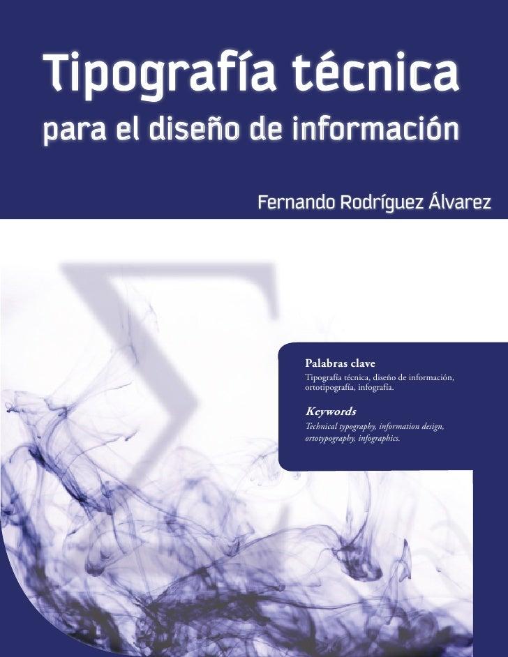Tipografía técnica      para el diseño de información                                                       Fernando Rodrí...