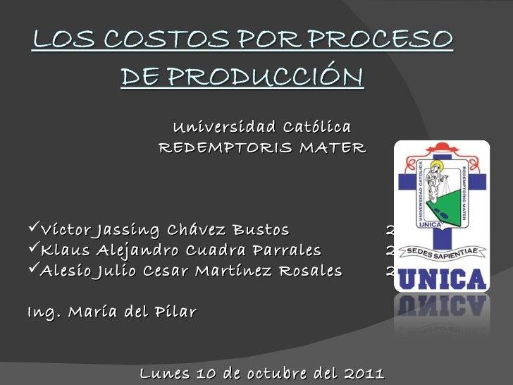 <ul><li>Universidad Católica </li></ul><ul><li>REDEMPTORIS MATER </li></ul><ul><li>Víctor Jassing Chávez Bustos  2010-00 <...
