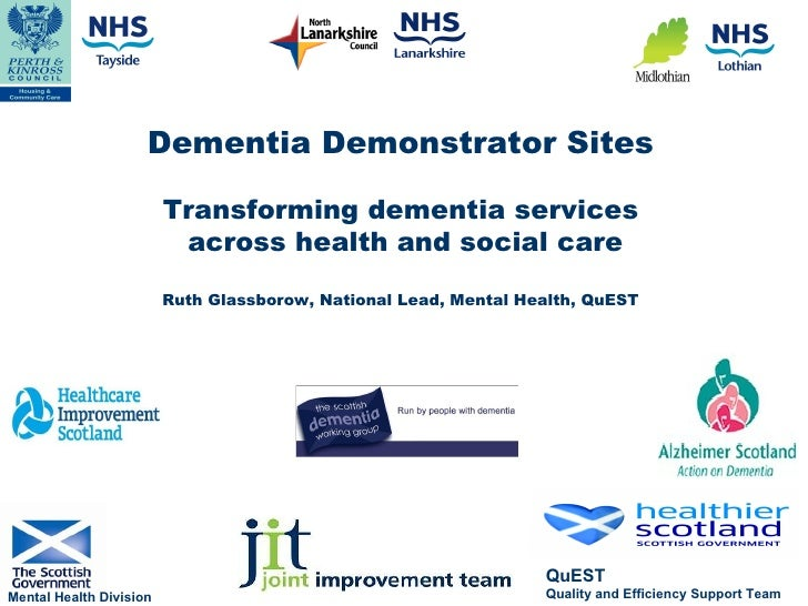 Dementia Demonstrator Sites - Transforming dementia services across health and social care