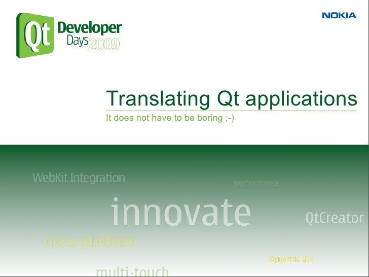 Translating Qt applications                                     09/12/09 It does not have to be boring ;-)