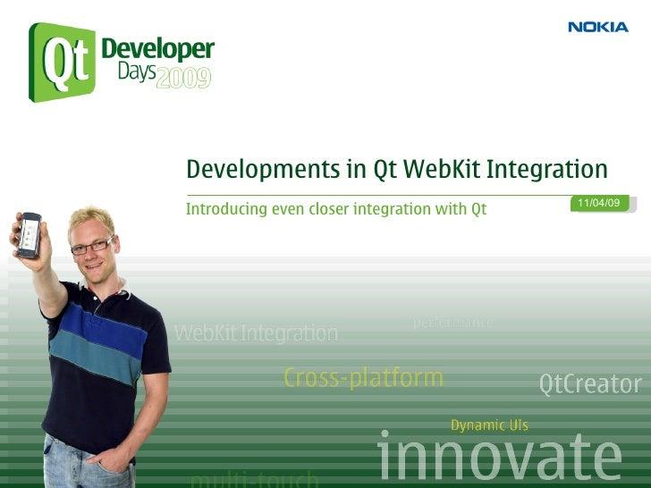 Developments in The Qt WebKit Integration