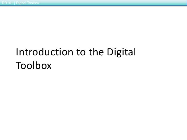 Introduction to the Digital Toolbox<br />