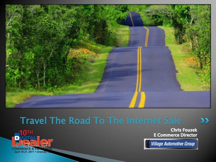 Travel The Road To The Internet Sale                                   Chris Fousek                             E Commerce...