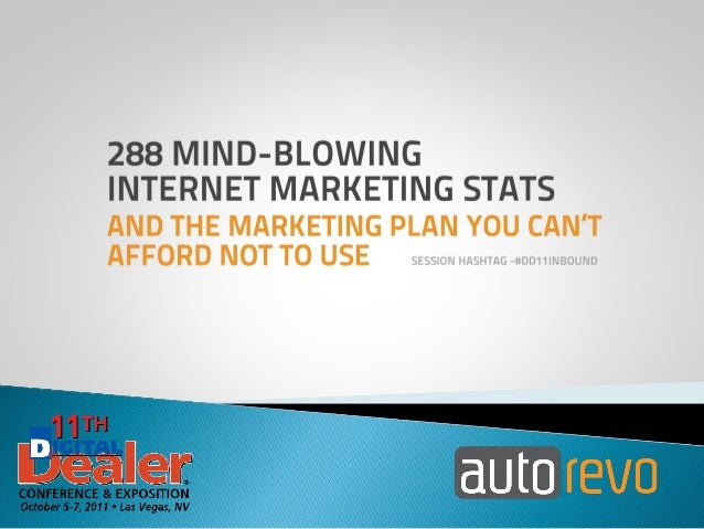288 Mind-blowing Internet Marketing Stats and the Marketing Plan You Can't Afford Not To Use
