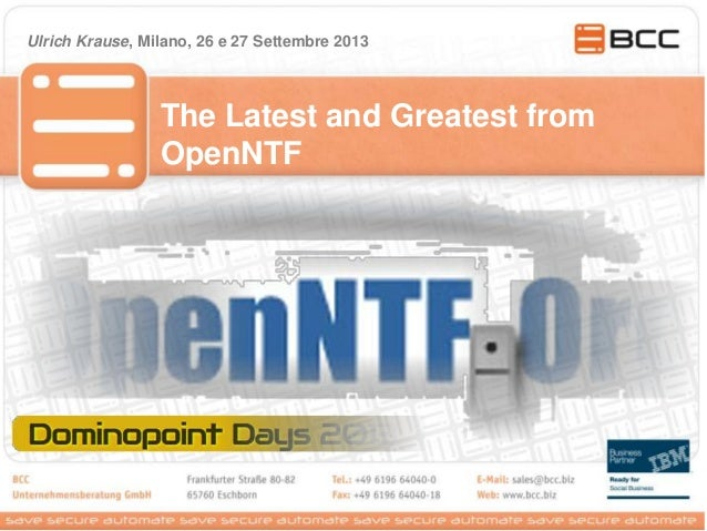 The Latest and Greatest from OpenNTF Ulrich Krause, Milano, 26 e 27 Settembre 2013