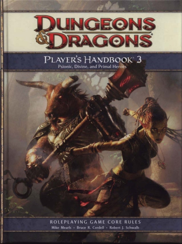 PLAYER'S HANDBOOK@3   ROLEPLAYING GAME CORE RULES Mike Mearls • Bruce R. Cordell • Robert J. Schwalb