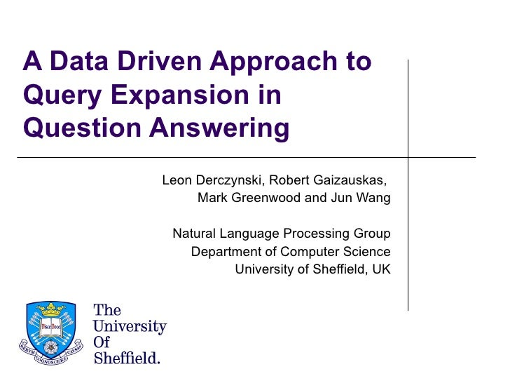A data driven approach to query expansion in question answering