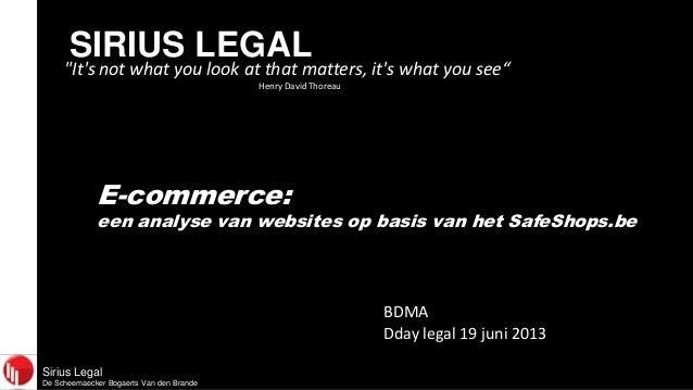 "SIRIUS LEGAL  ""It's not what you look at that matters, it's what you see"" Henry David Thoreau  E-commerce:  een analyse va..."