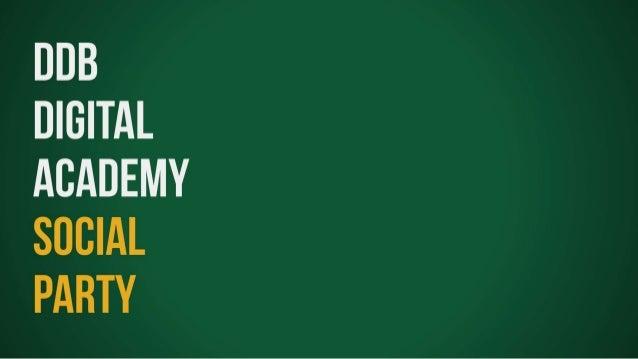 DDB Digital Academy - Social Party