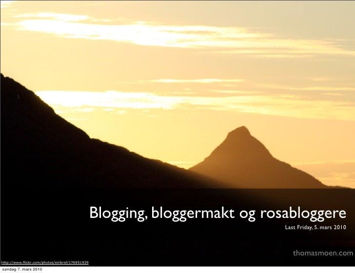 Blogging, bloggermakt og rosabloggere