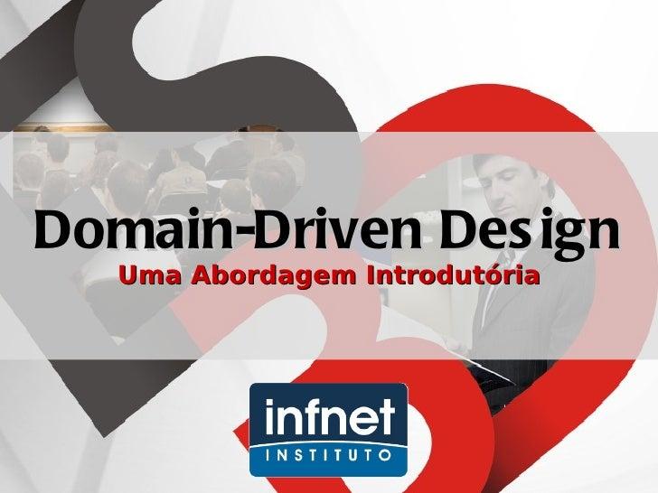 Domain-Driven Design - Uma Abordagem Introdutória