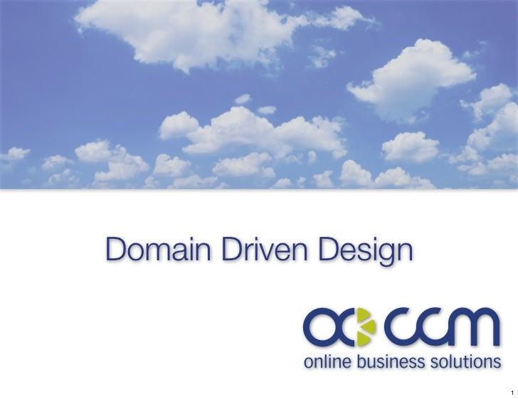 Domain Driven Design                       1
