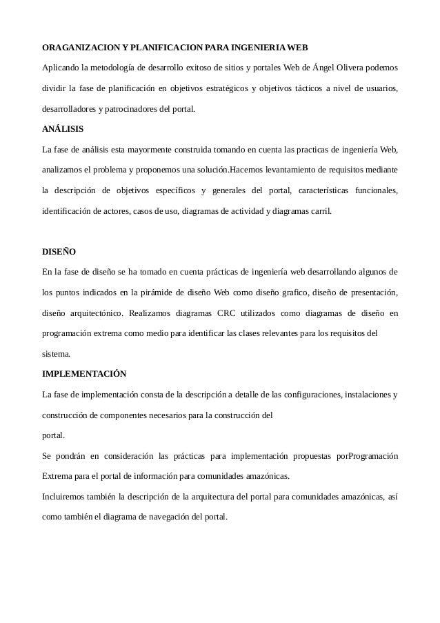 ORAGANIZACION Y PLANIFICACION PARA INGENIERIA WEBAplicando la metodología de desarrollo exitoso de sitios y portales Web d...