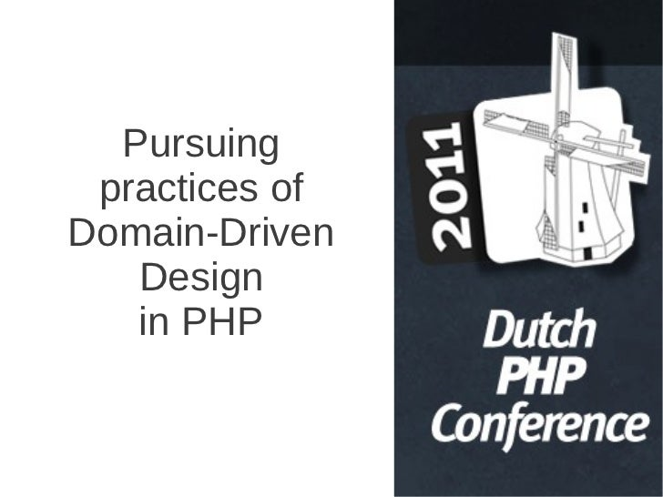 Pursuing practices ofDomain-Driven   Design   in PHP