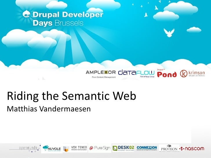 <ul>Riding the Semantic Web Matthias Vandermaesen </ul>