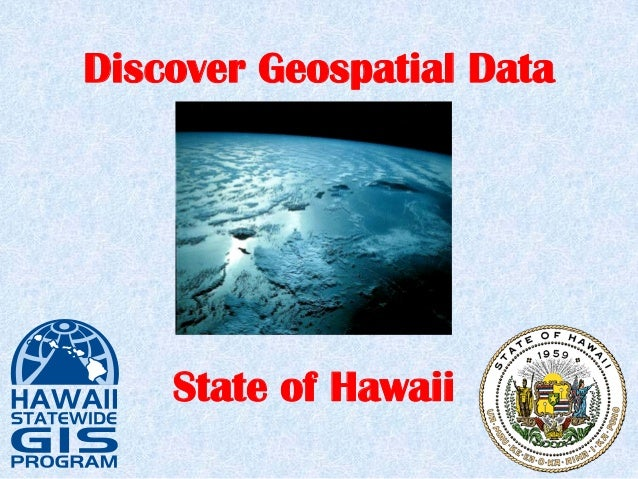 Discover Geospatial Data State of Hawaii