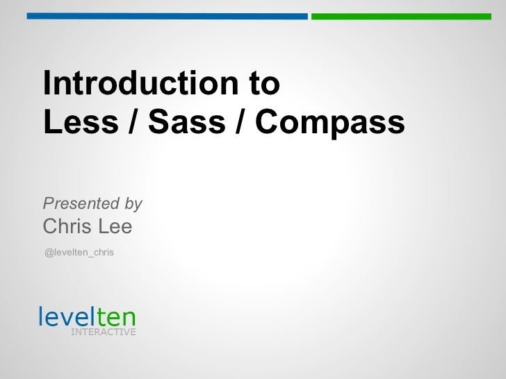 Dallas Drupal Days 2012  - Introduction to less sass-compass