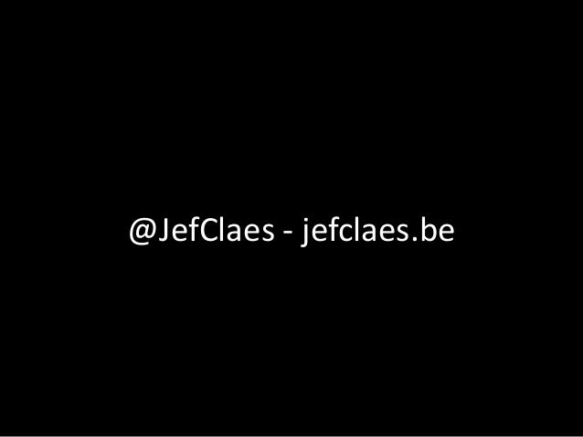 @JefClaes - jefclaes.be