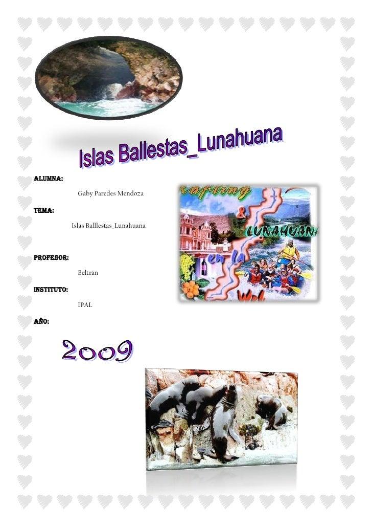 66675-133350<br />2867025161290ALUMNA: <br />Gaby Paredes Mendoza<br />TEMA:   <br />                      Islas Balllesta...