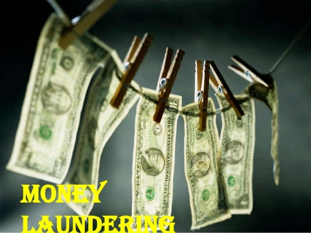 Ddddd money laundering