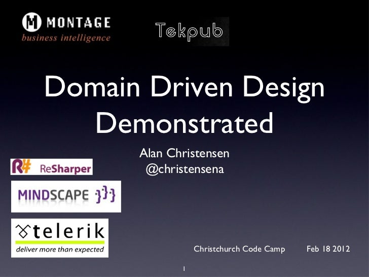 Domain Driven Design Demonstrated