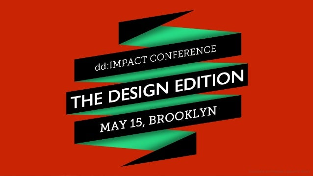 """Recap: dd:IMPACT """"The Design Edition by space150"""