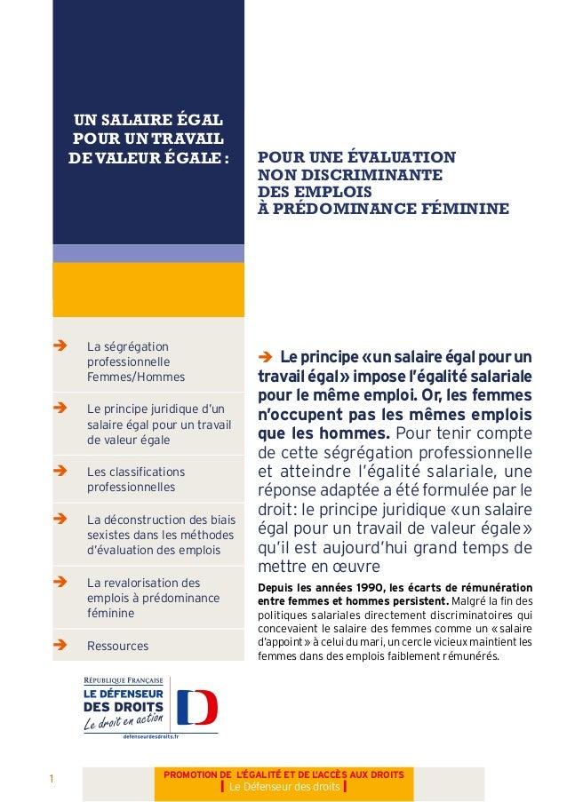 1 PROMOTION DE L'ÉGALITÉ ET DE L'ACCÈS AUX DROITS I Le Défenseur des droits I UN SALAIRE ÉGAL POUR UN TRAVAIL DEVALEUR ÉGA...
