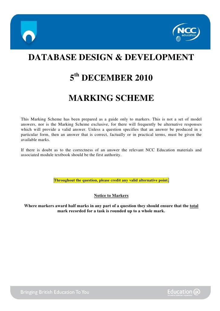 DATABASE DESIGN & DEVELOPMENT                           5th DECEMBER 2010                          MARKING SCHEMEThis Mark...