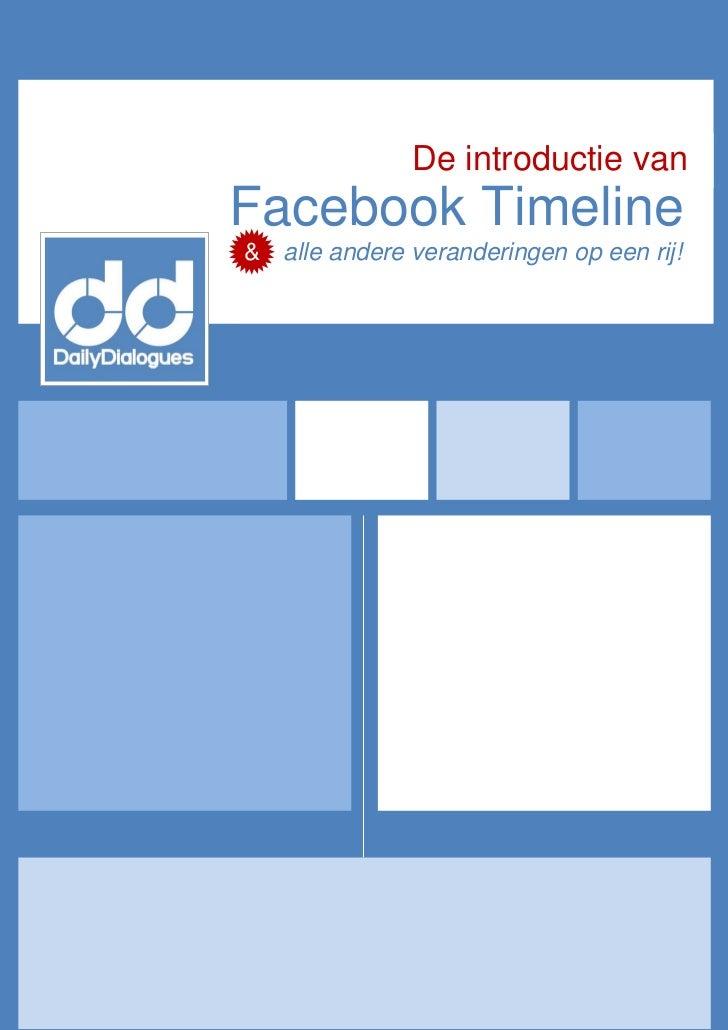 De introductie vanFacebook Timeline& alle andere veranderingen op een rij!
