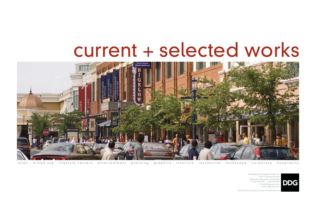 current + selected worksretail ∙ mixed use ∙ lifestyle centers ∙ entertainment ∙ planning ∙ graphics ∙ interiors ∙ residen...