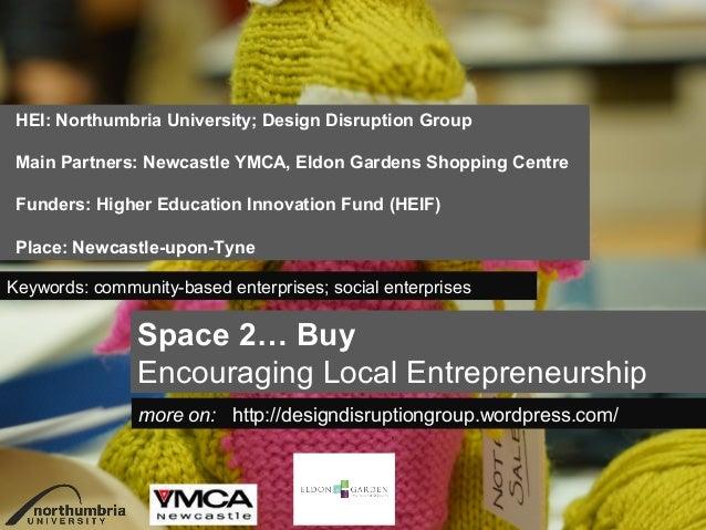 Space 2… Buy Encouraging Local Entrepreneurship by Northumbria University