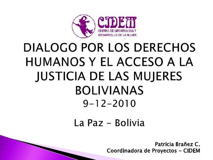 Patricia Brañez C.Coordinadora de Proyectos - CIDEM