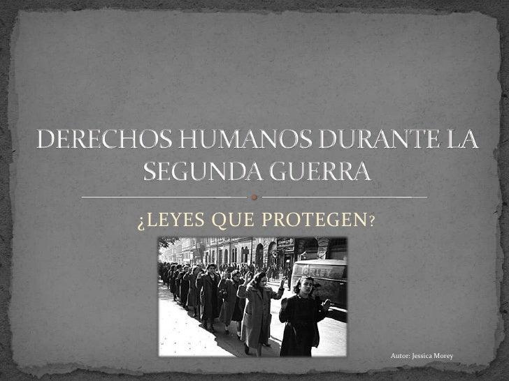Derechos Humanos en la segunda guerra mundial