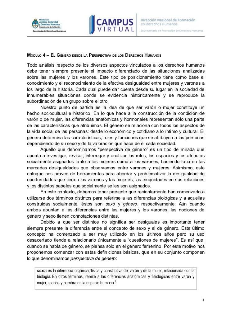 MODULO 4 – EL GÉNERO DESDE LA PERSPECTIVA DE LOS DERECHOS HUMANOSTodo análisis respecto de los diversos aspectos vinculado...