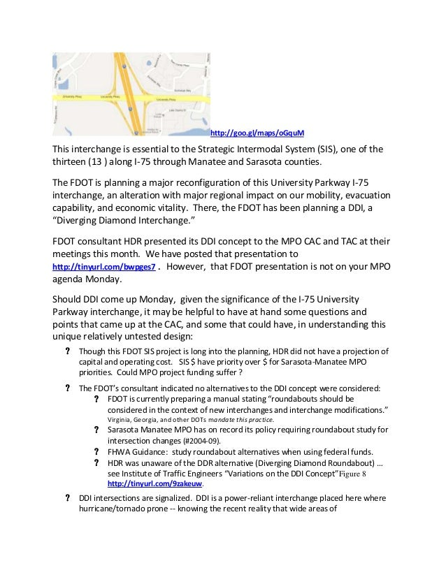 http://goo.gl/maps/oGquMThis interchange is essential to the Strategic Intermodal System (SIS), one of thethirteen (13 ) a...