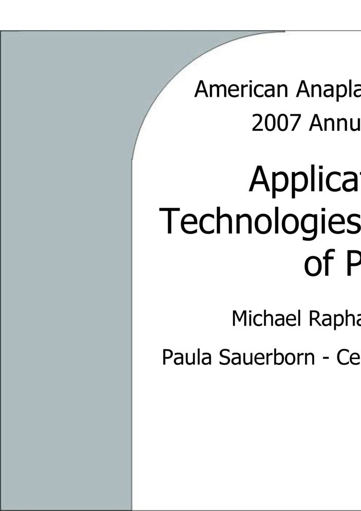 American Anaplastology Association 2007 Annual Conference Application of Digital Technologies for the Fabrication of Prost...
