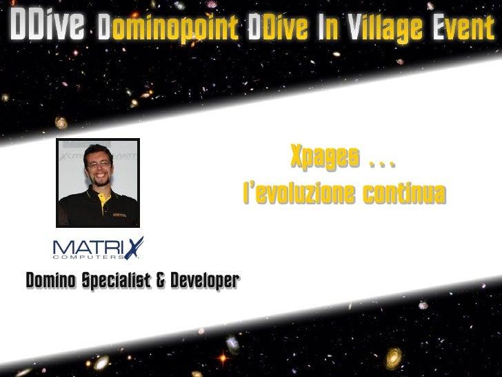 DDive - 8.5.2 Xpages - L'evoluzione continua