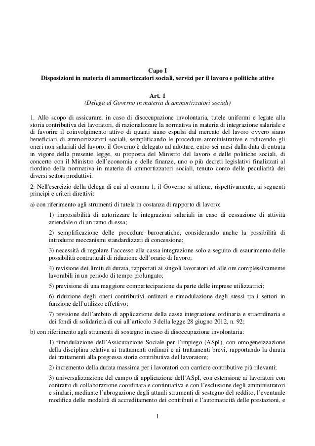 1 Capo I Disposizioni in materia di ammortizzatori sociali, servizi per il lavoro e politiche attive Art. 1 (Delega al Gov...