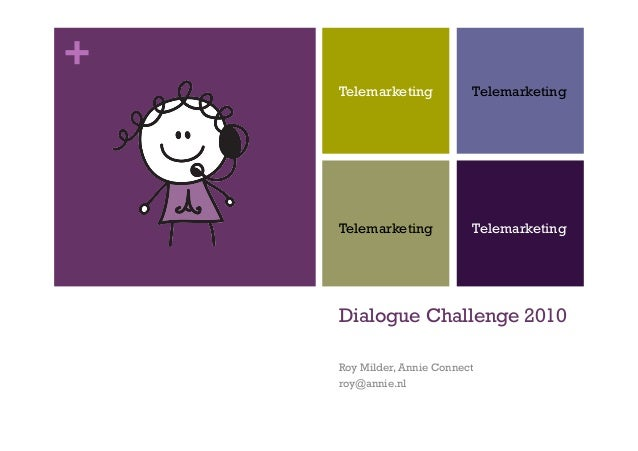 Dialogue Challenge 2010 : Telemarketing