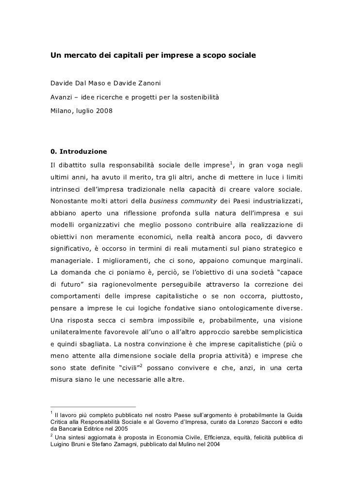 Un mercato dei capitali per imprese a scopo socialeDavide Dal Maso e Davide ZanoniAvanzi – idee ricerche e progetti per la...