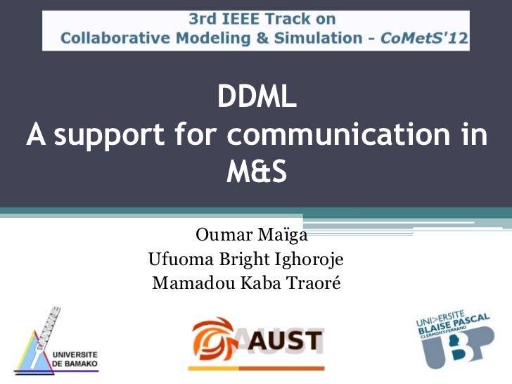DDMLA support for communication in              M&S           Oumar Maïga       Ufuoma Bright Ighoroje       Mamadou Kaba ...