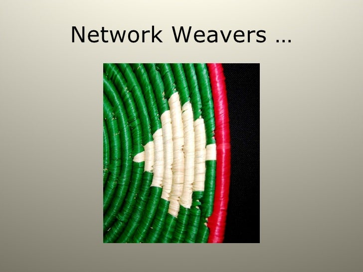 What Do Network Weavers Do?