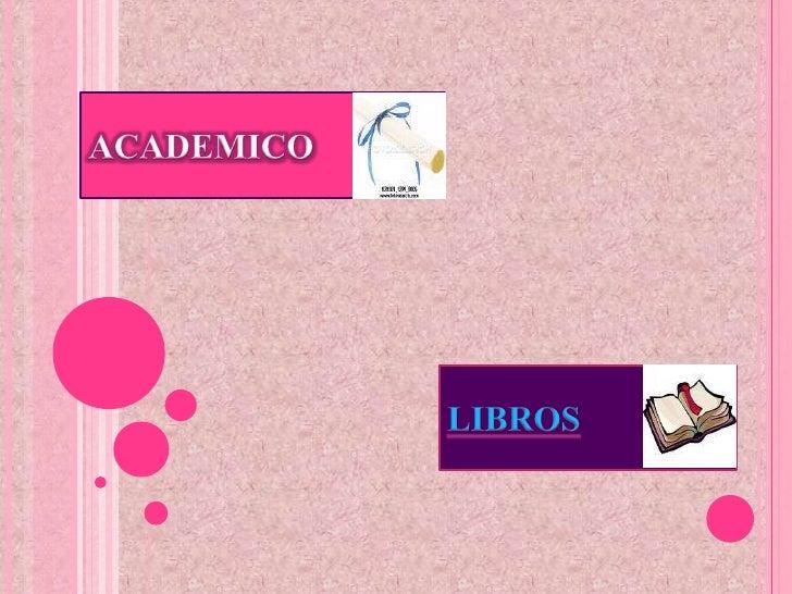 ACADEMICO & LIBROS