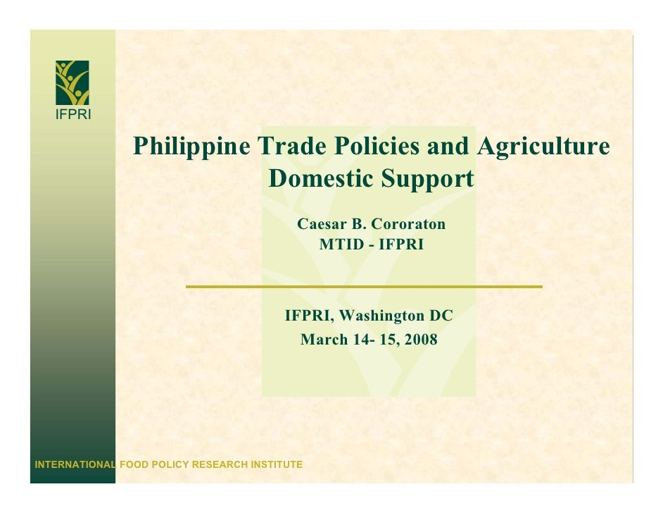 Philippine Trade Policies and Agriculture Domestic System