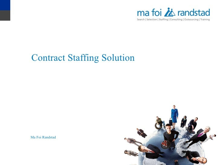 Contract Staffing Solution Ma Foi Randstad