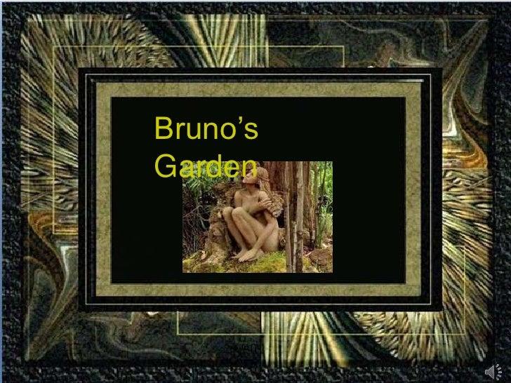 Bruno's  Garden<br />