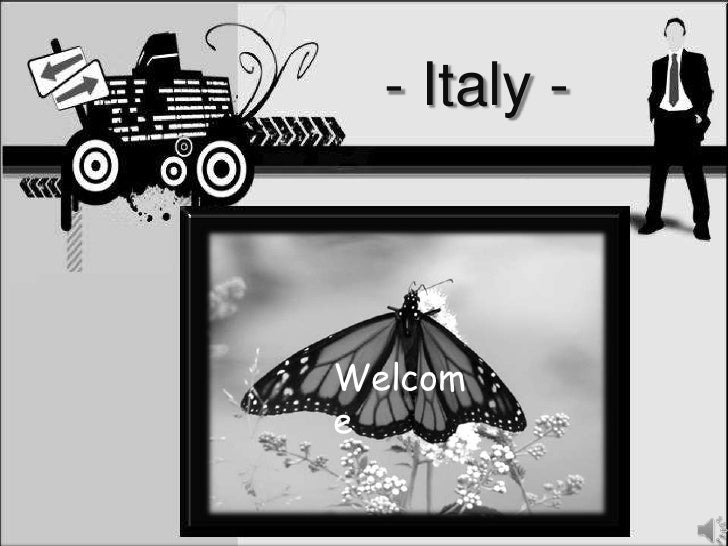 - Italy -<br />Welcome<br />