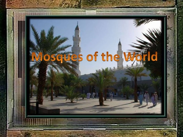 Mosques of the World<br />