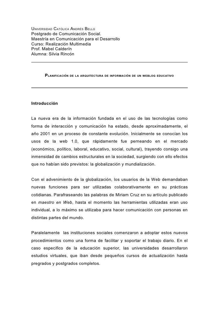UNIVERSIDAD CATÓLICA ANDRÉS BELLO Postgrado de Comunicación Social. Maestría en Comunicación para el Desarrollo Curso: Rea...