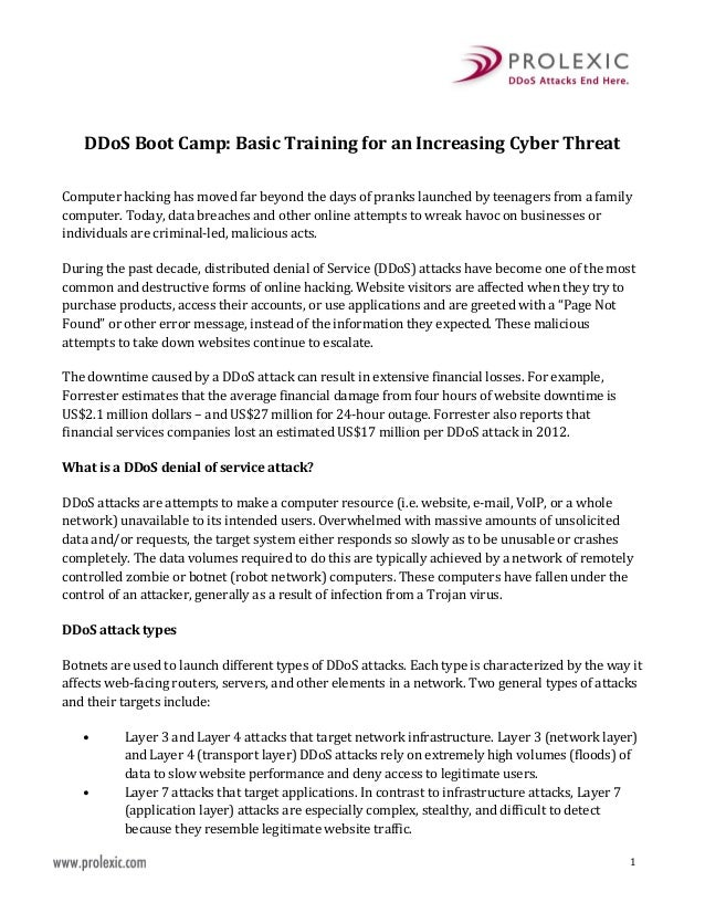 1 DDoS Boot Camp: Basic Training for an Increasing Cyber Threat Computer hacking has moved far beyond the days of pranks l...